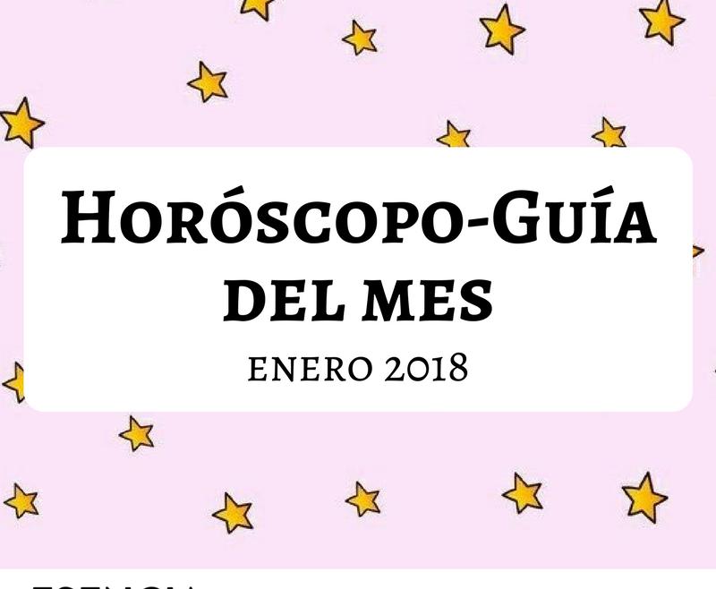 HORÓSCOPO-GUÍA: ENERO 2018