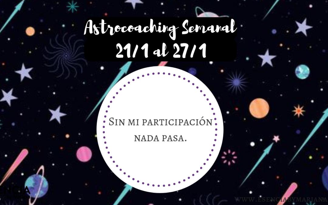 ASTROCOACHING SEMANAL: 21 ENERO -27 ENERO