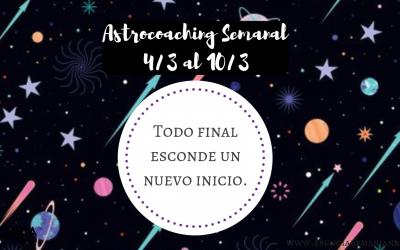 ASTROCOACHING SEMANAL: 4 MARZO- 10 MARZO