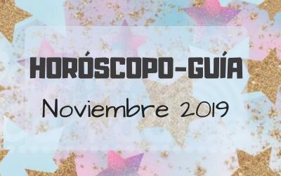 HORÓSCOPO-GUÍA: NOVIEMBRE 2019