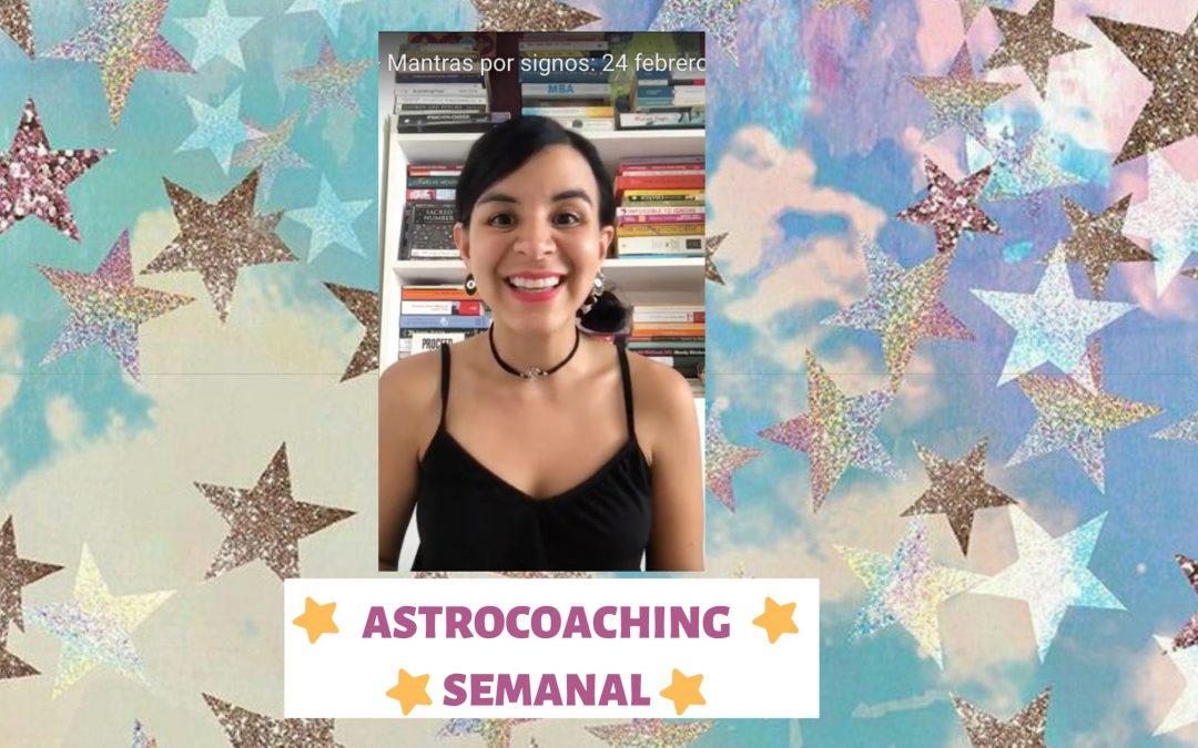 ASTROCOACHING SEMANAL: 29 FEBRERO – 1 DE MARZO