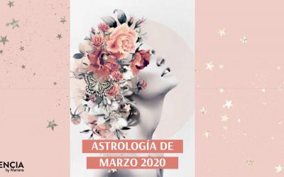 ASTROLOGÍA DE MARZO 2020: OVERVIEW