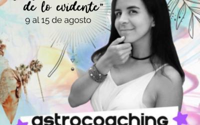 ASTROCOACHING SEMANAL: 09 AGOSTO – 15 AGOSTO