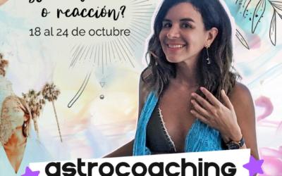 ASTROCOACHING SEMANAL: 18 OCTUBRE – 24 OCTUBRE